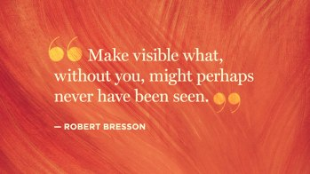 quotes-creativity-robert-bresson-949x534